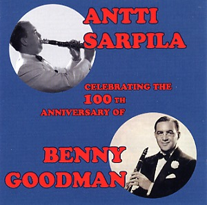 Sarpila, Antti: Celebrating the 100th anniversary of Benny Goodman