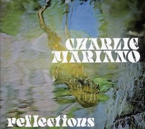 Mariano, Charlie: Reflections
