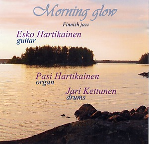 Esko Hartikainen: Morning glow