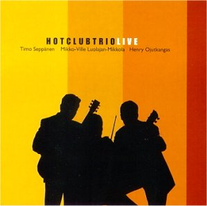 Hot Club Trio: Live