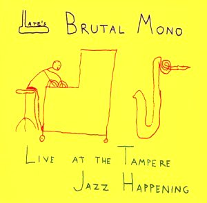 Late's Brutal Mono: Live at the