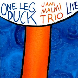 Jani Malmi Trio: One leg duck