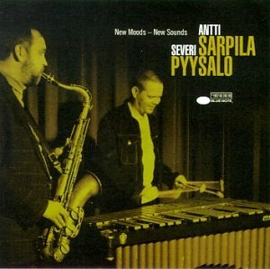 Sarpila, Antti & Pyysalo, Severi: New moods - new sounds