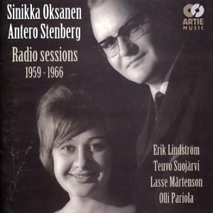 Sinikka Oksanen & Antero Stenberg: Radio sessions 1959-1966