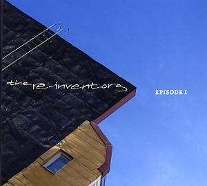 Re-Inventors: Episode I