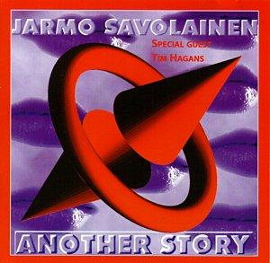 Savolainen, Jarmo: Another story