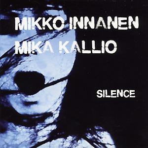 Mikko Innanen: Silence