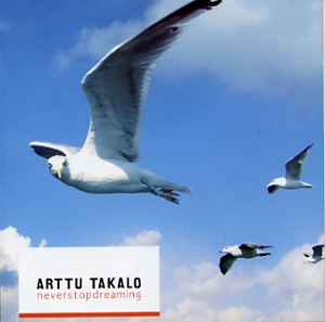 Takalo, Arttu: Neverstopdreaming