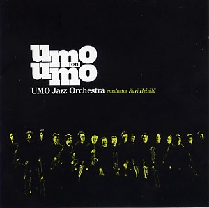 UMO Jazz Orchestra: UMO on UMO