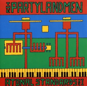 The Partylandmen: Atonal standards vol I