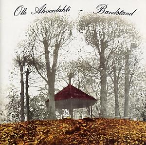Olli Ahvenlahti, Bandstand