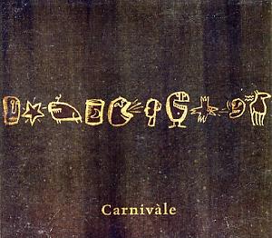 Carnivale: Carnivale