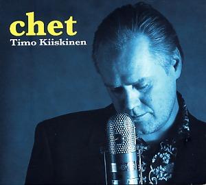 Timo Kiiskinen: Chet
