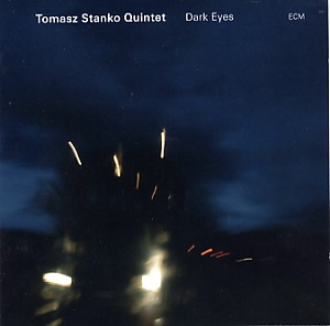 Stanko, Tomasz: Dark eyes
