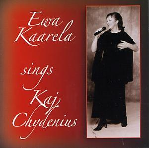 Ewa Kaarela: Ewa Kaarela sings Kaj Chydenius