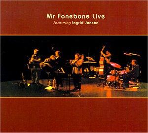 Mr Fonebone: Live