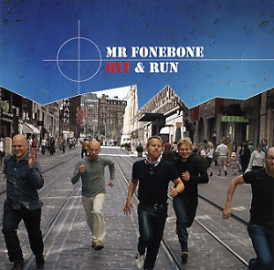 Mr Fonebone: Hit & run