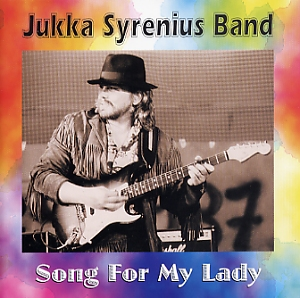 Jukka Syrenius Band: Song for my lady