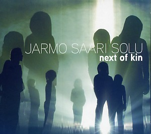 Jarmo Saari SOLU: Next of kin