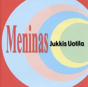 Uotila, Jukkis: Meninas