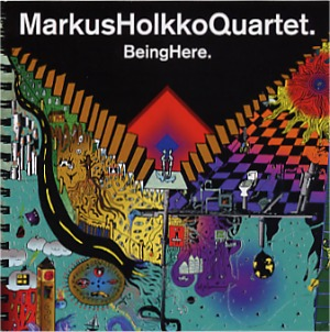Markus Holkko Quartet: Being there