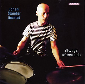 Johan Ölander Quartet: Always afterwards