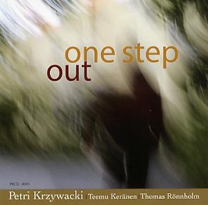 Krzywacki, Petri: One step out