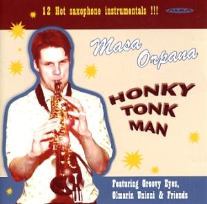 Orpana, Masa: Honky tonk man