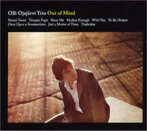 Olli Ojajärvi Trio: Out of mind