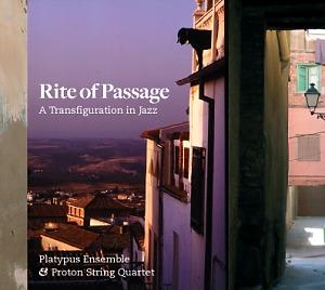 Ensemble & Proton String Quartet: Rite of passage