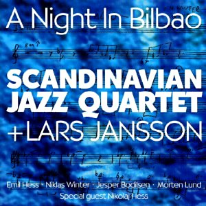 Scandinavian Jazz Quartet: A night in Bilbao