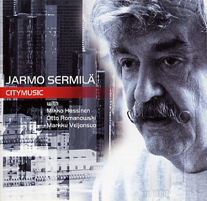 Sermilä, Jarmo: Citymusic