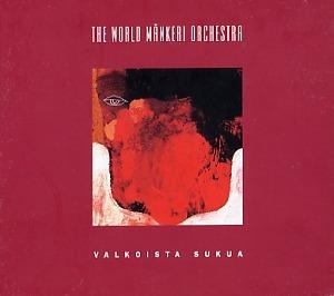 World Mänkeri Orchestra: Valkoista sukua