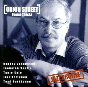 Tanska, Tuomo: Orion Street
