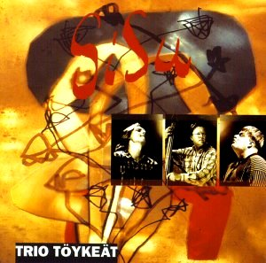 Trio Töykeät: Sisu