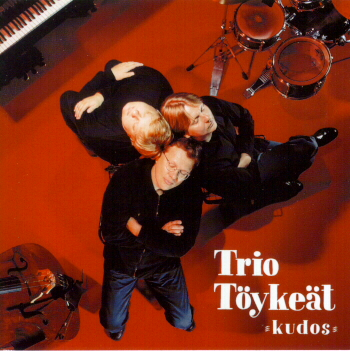 Trio Töykeät: Kudos