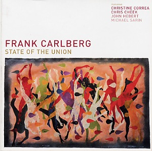 Frank Carlberg, State of union