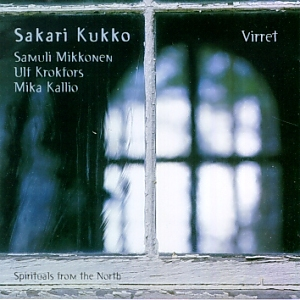 Kukko, Sakari: Virret : spirituals from the North